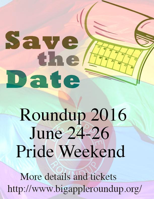 Big Apple Roundup - Pride Weekend June 24-26 2016